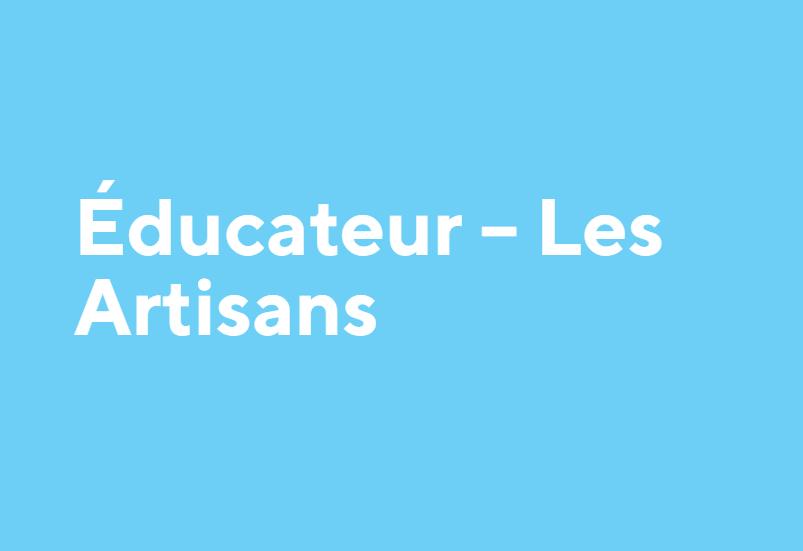 Éducateur – Les Artisans